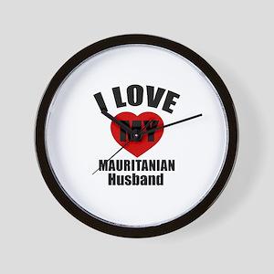 I Love My Mauritanian Husband Wall Clock