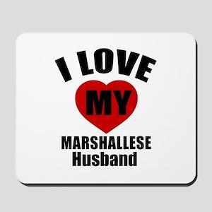 I Love My Marshallese Husband Mousepad