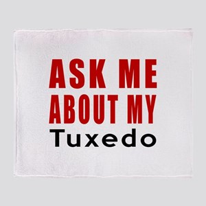 Ask Me About My Tuxedo Cat Designs Throw Blanket