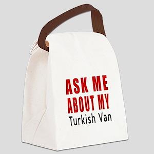 Ask Me About My Turkish Van Cat D Canvas Lunch Bag
