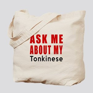Ask Me About My Tonkinese Cat Designs Tote Bag