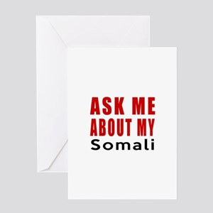 Ask Me About My Somali Cat Designs Greeting Card