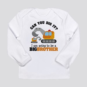 Excavator Big Brother to be Long Sleeve T-Shirt