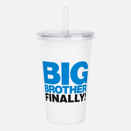 Big Brother Finally Acrylic Double-wall Tumbler