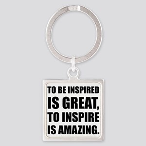 Inspire Is Amazing Keychains