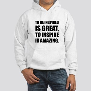 Inspire Is Amazing Sweatshirt