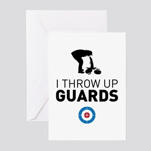 I throw up guards Greeting Cards