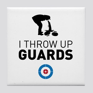 I throw up guards Tile Coaster