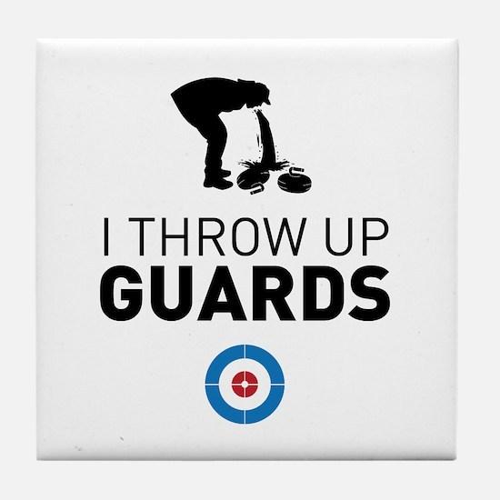 I throw up guards Tile Coaster