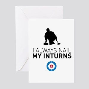 I always nail my inturns Greeting Cards