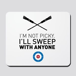 I'll sweep with anyone Mousepad