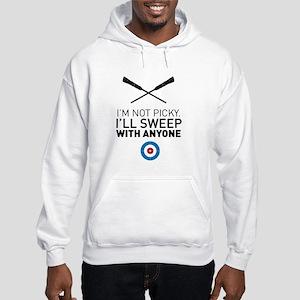 I'll sweep with anyone Sweatshirt