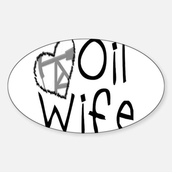 Oilfield Wife Decal