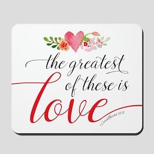 Greatest Love Mousepad