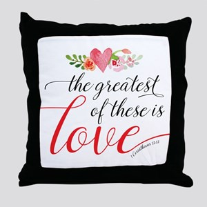 Greatest Love Throw Pillow