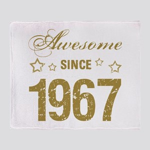 Awesome Since 1967 Throw Blanket