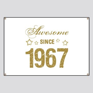 Awesome Since 1967 Banner
