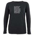 George W. Bush Quote Plus Size Long Sleeve Tee