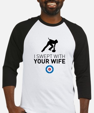 I swept with your wife Baseball Jersey