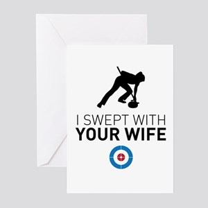 I swept with your wife Greeting Cards