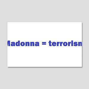 Madonnaterrorism Wall Decal