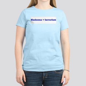 Madonnaterrorism T-Shirt