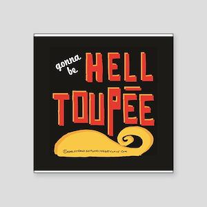 hell toupee Sticker