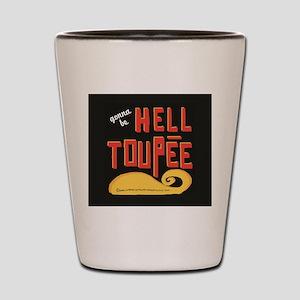 hell toupee Shot Glass