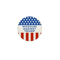 Missouri Against Trump Mini Button
