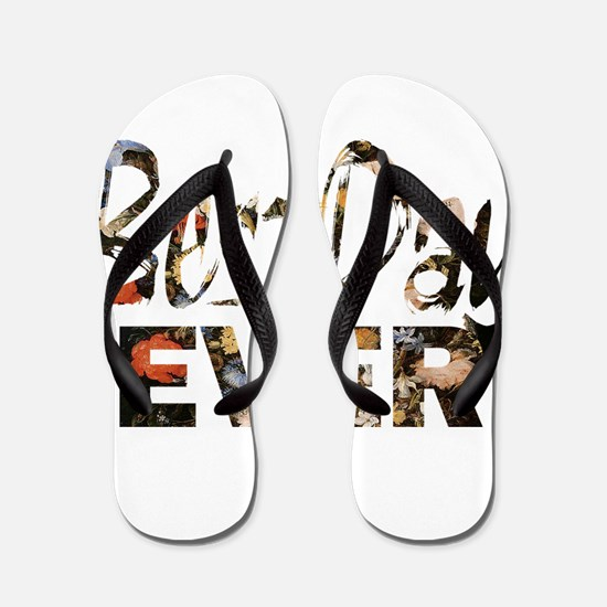 positive floral best day Flip Flops