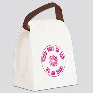 WHEN THEY GO... Canvas Lunch Bag