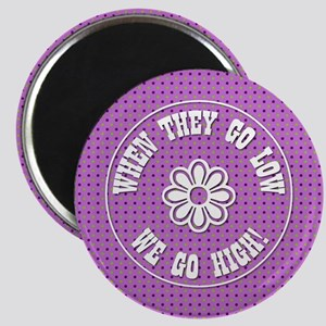 WHEN THEY GO... Magnets