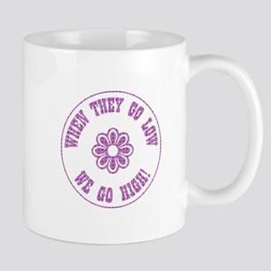 WHEN THEY GO... Mugs