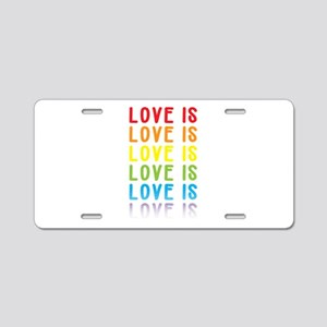 Love is Love. Aluminum License Plate