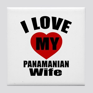 I Love My Panamanian Wife Tile Coaster