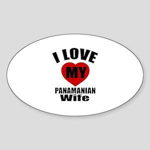 I Love My Panamanian Wife Sticker (Oval)