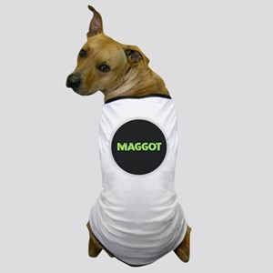 Maggot Dog T-Shirt