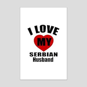 I Love My Serbian Husban Mini Poster Print