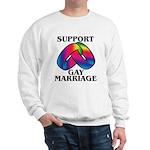 SUPPORT GAY MARRIAGE Sweatshirt