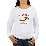 I Love Bagels Women's Long Sleeve T-Shirt