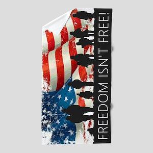 Freedom Isnt Free Beach Towel