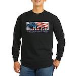 Freedom Isnt Free Long Sleeve T-Shirt