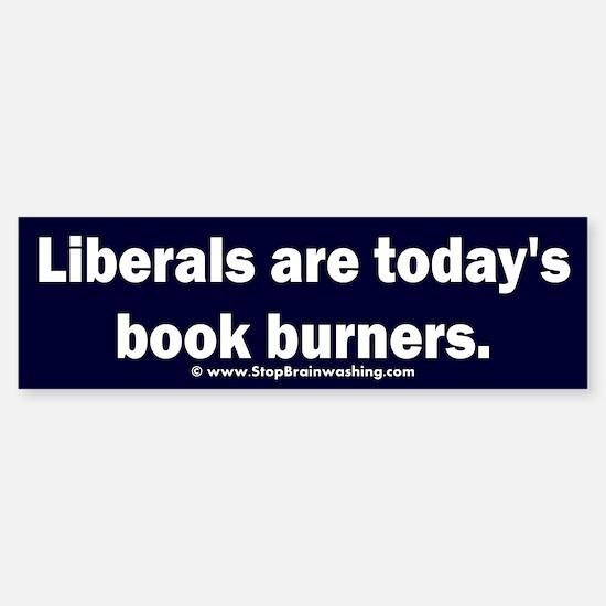 Liberals - The Book Burners Sticker (Bumper)