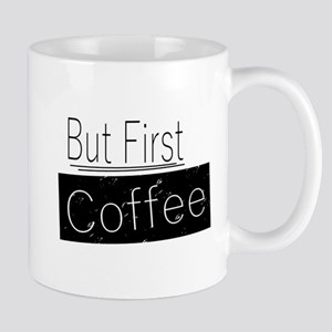 But First Coffee Mugs