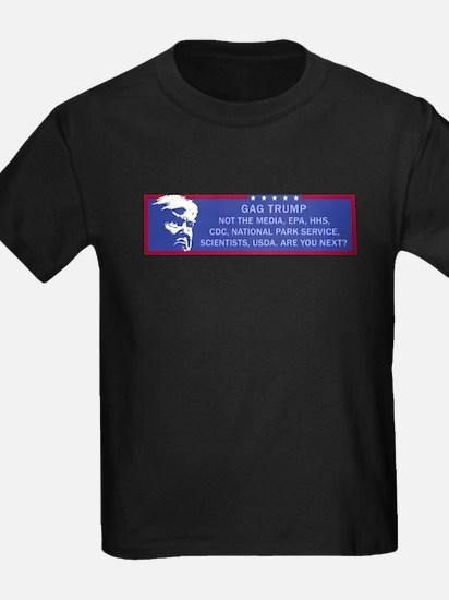 Gag Trump. Not the media, EPA, Park Servic T-Shirt