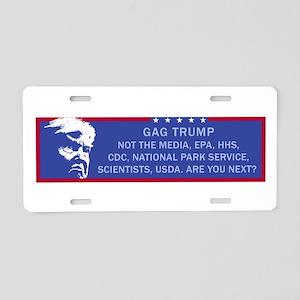 Gag Trump. Not the media, E Aluminum License Plate