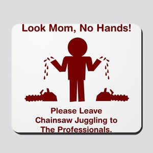 Chainsaw Juggling Mousepad
