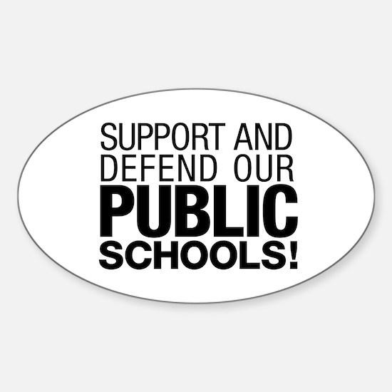 Support Public Schools Sticker (oval)