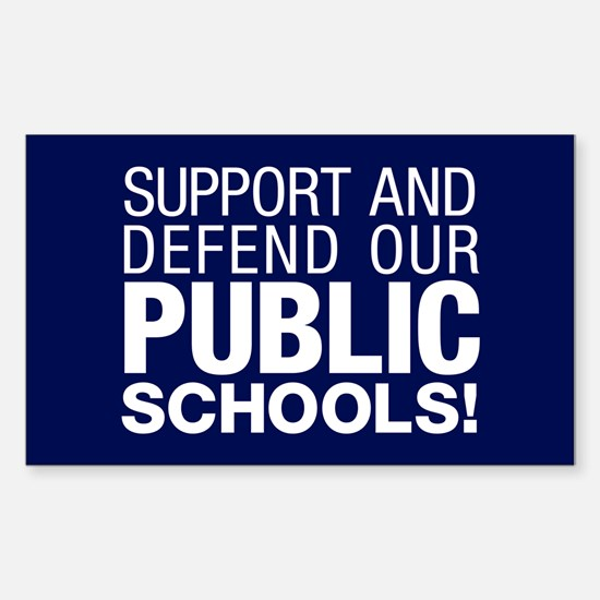 Support Public Schools Sticker (rectangle)