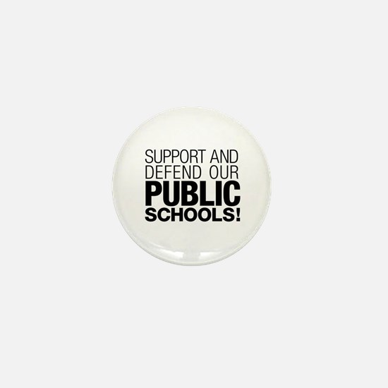 Support Public Schools Mini Button